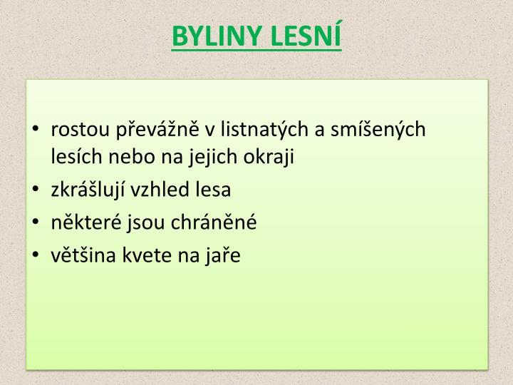 BYLINY LESNÍ