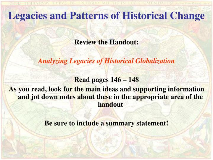 Legacies and Patterns of Historical Change