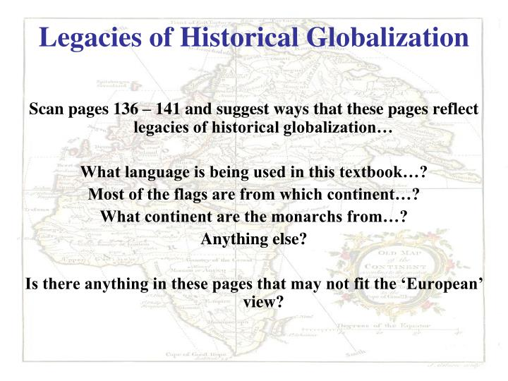 Legacies of historical globalization