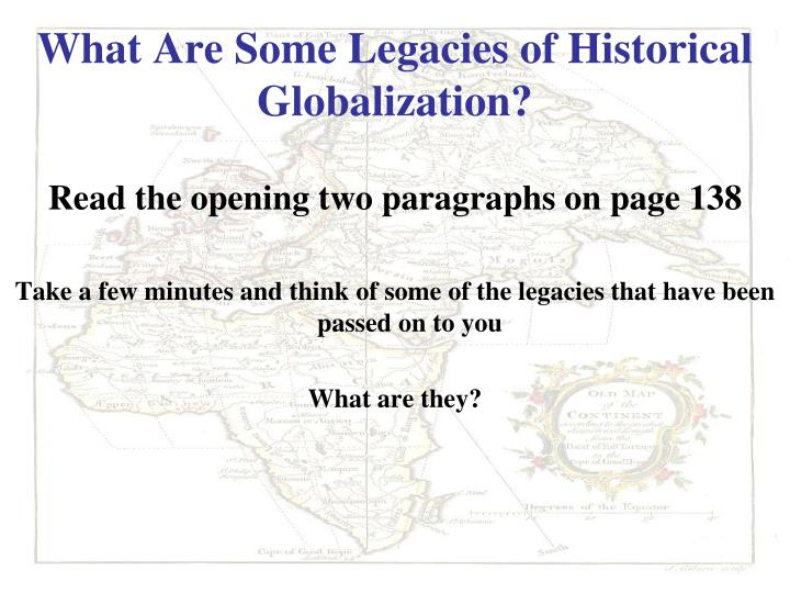 What Are Some Legacies of Historical Globalization?