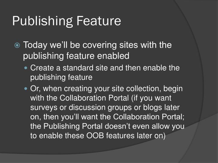 Publishing Feature