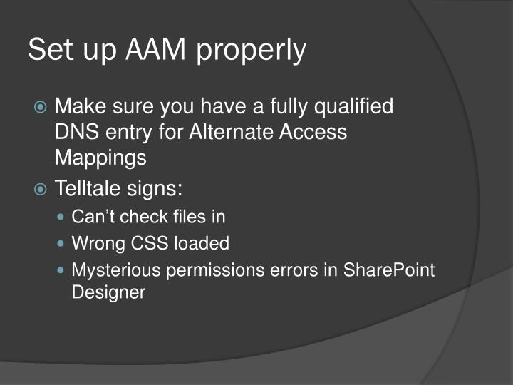 Set up AAM properly