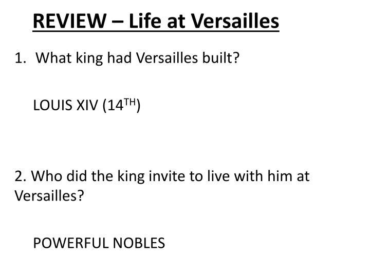 REVIEW – Life at Versailles