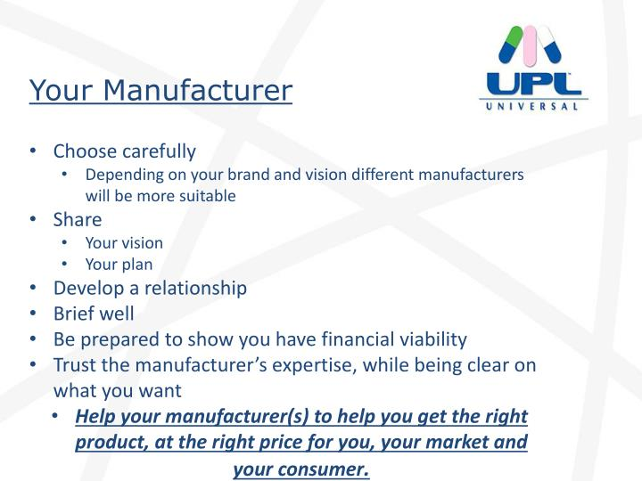 Your Manufacturer