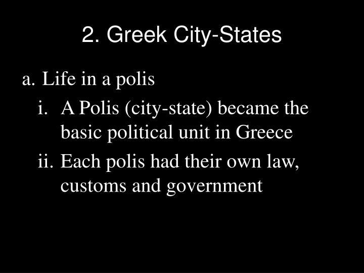 2. Greek City-States