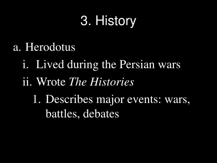 3. History