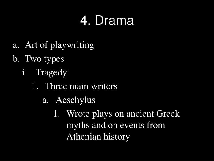 4. Drama