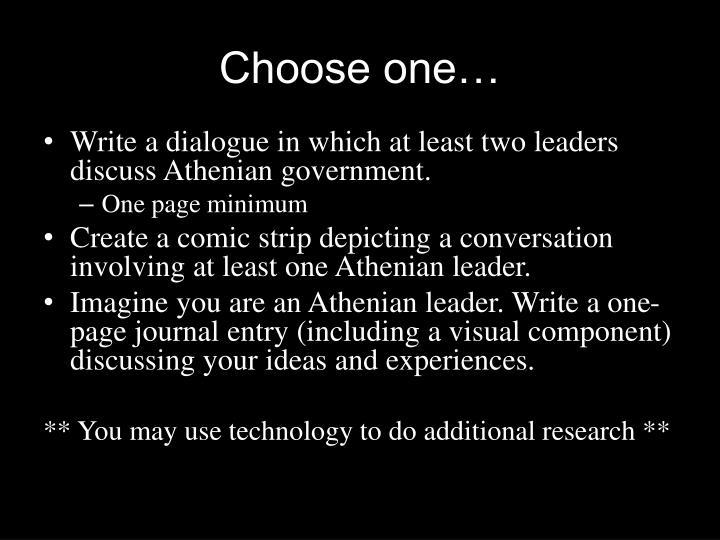 Choose one…