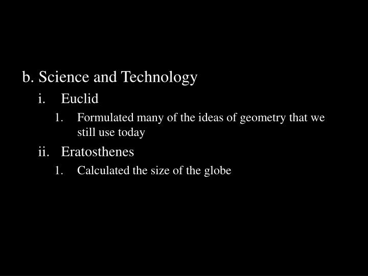 b. Science and Technology