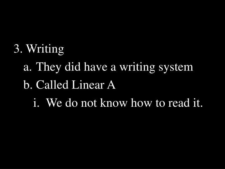 3. Writing