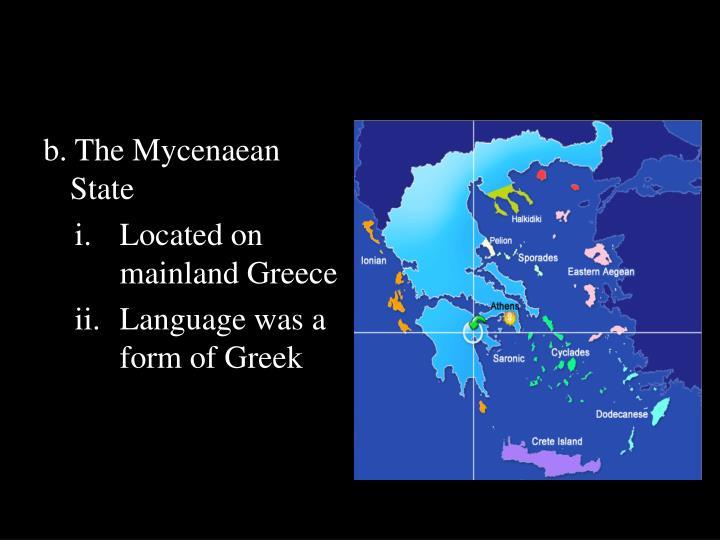 b. The Mycenaean State