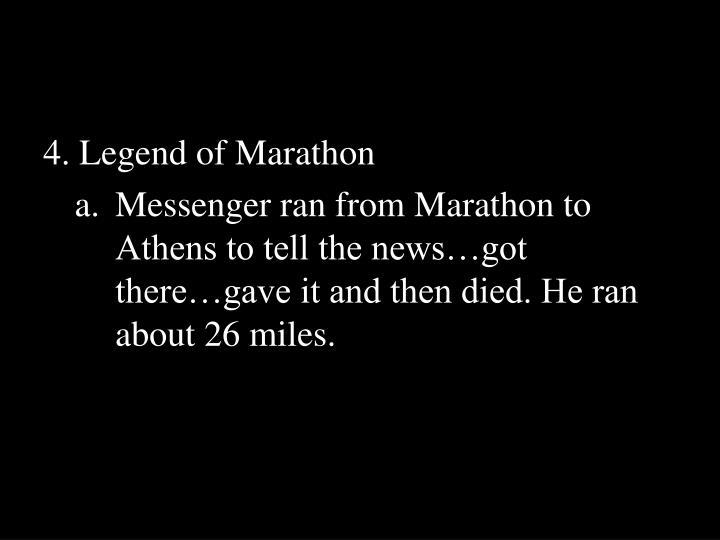4. Legend of Marathon