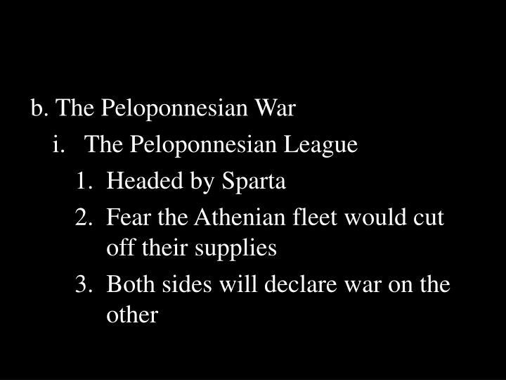 b. The Peloponnesian War