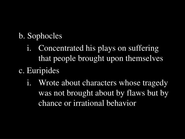 b. Sophocles