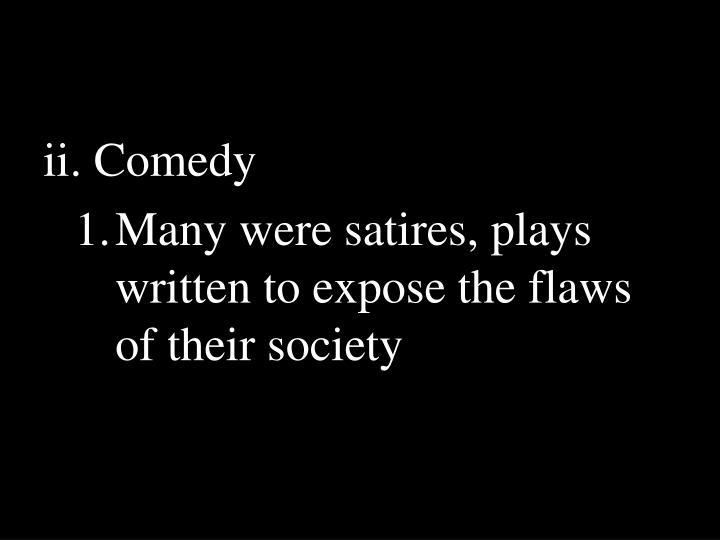 ii. Comedy