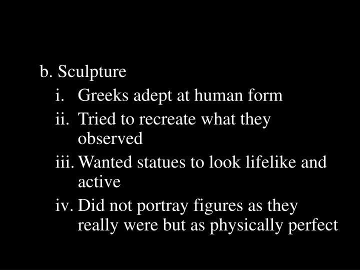 b. Sculpture