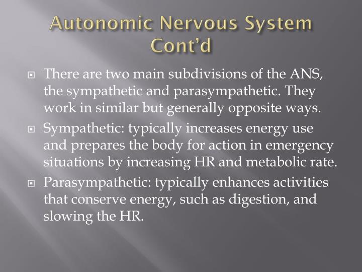 Autonomic Nervous System Cont'd