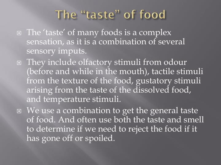 """The """"taste"""" of food"""