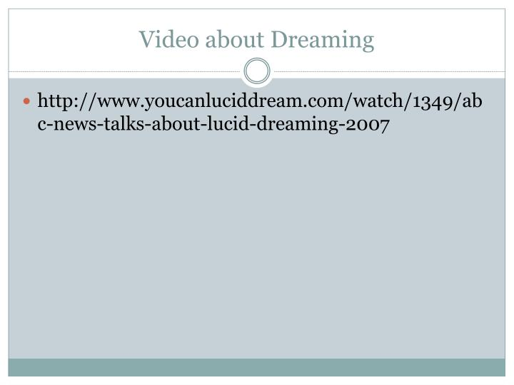 Video about Dreaming