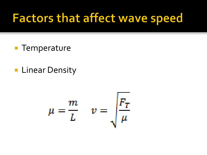 Factors that affect wave speed