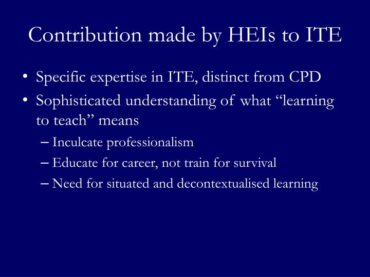 Contribution made by HEIs to ITE