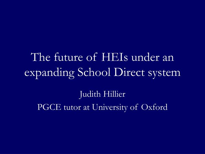 The future of heis under an expanding school direct system