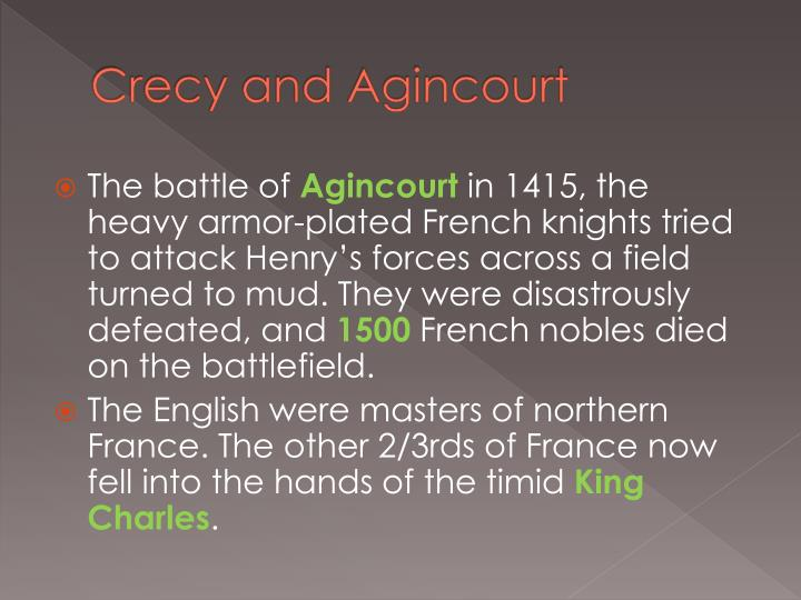 Crecy and Agincourt