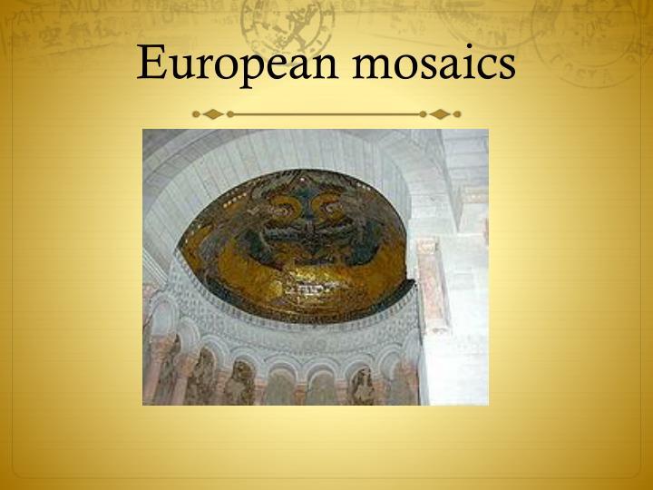 European mosaics