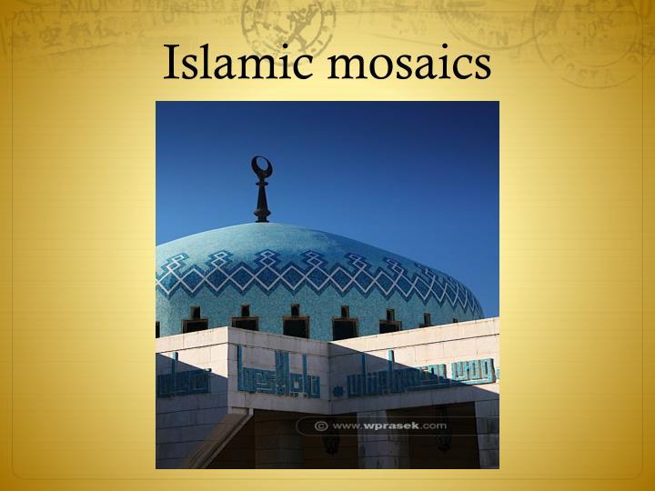 Islamic mosaics