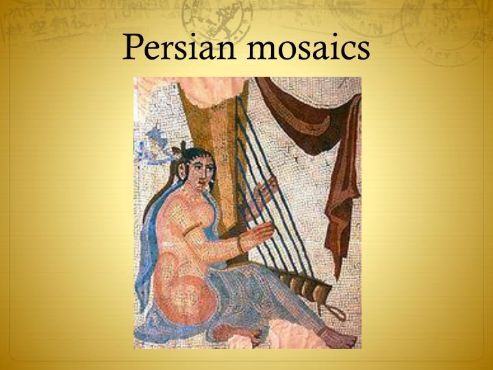 Persian mosaics