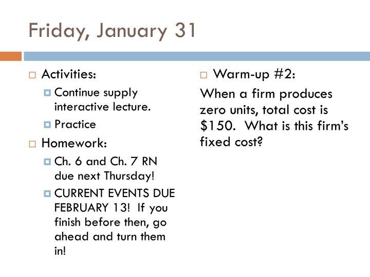 Friday, January 31
