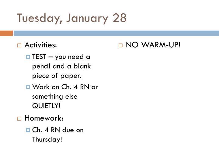 Tuesday, January 28