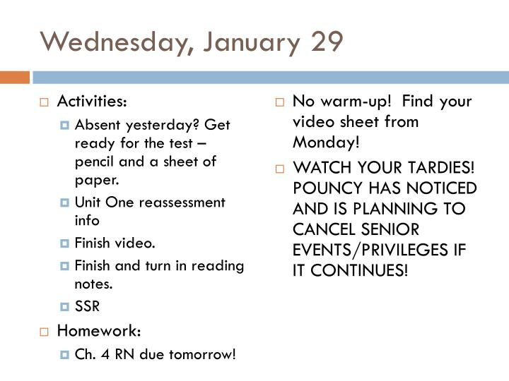 Wednesday, January 29