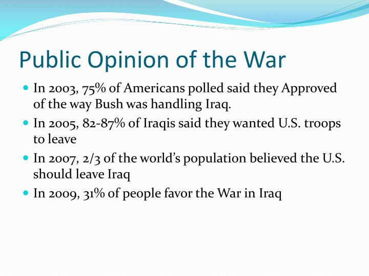 Public Opinion of the War