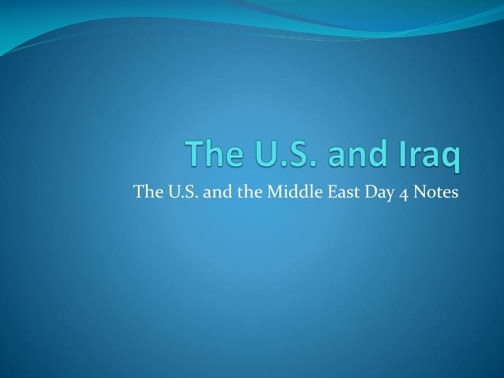the u s and iraq