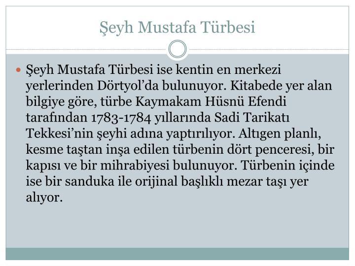 Şeyh Mustafa Türbesi