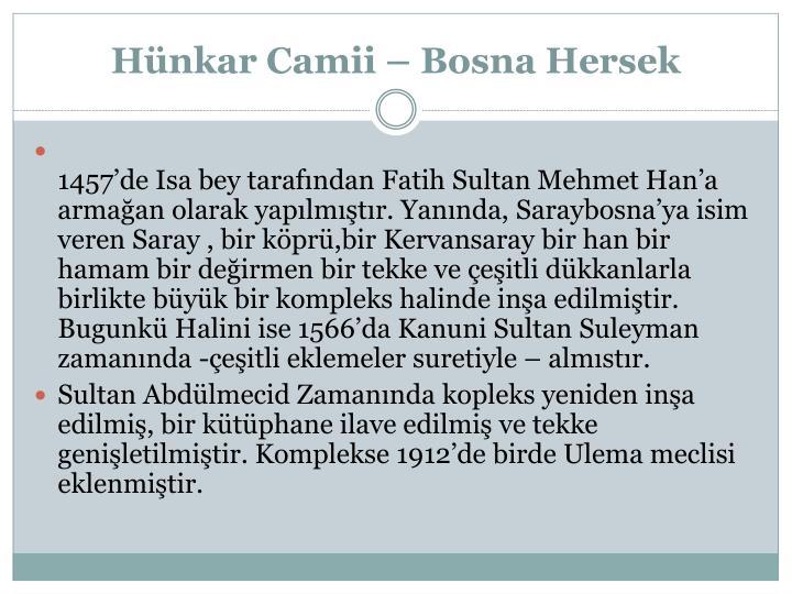 Hünkar Camii – Bosna Hersek