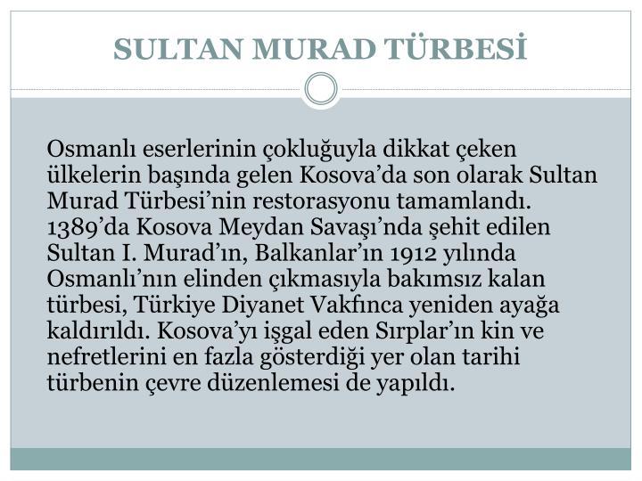 SULTAN MURAD TÜRBESİ
