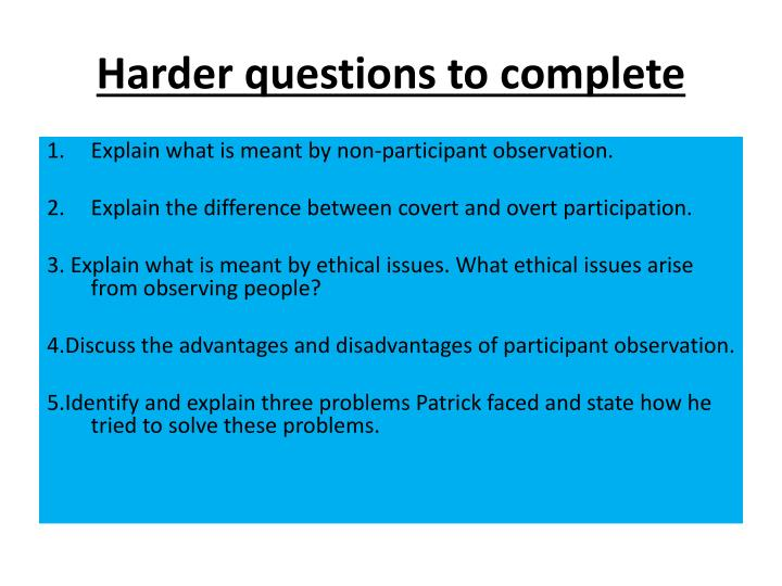 Harder questions to complete