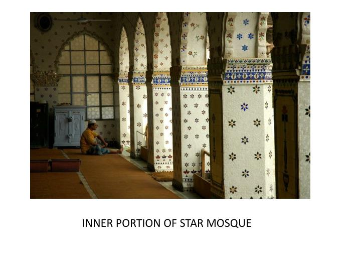 INNER PORTION OF STAR MOSQUE