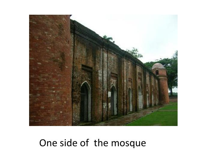 One side of  the mosque