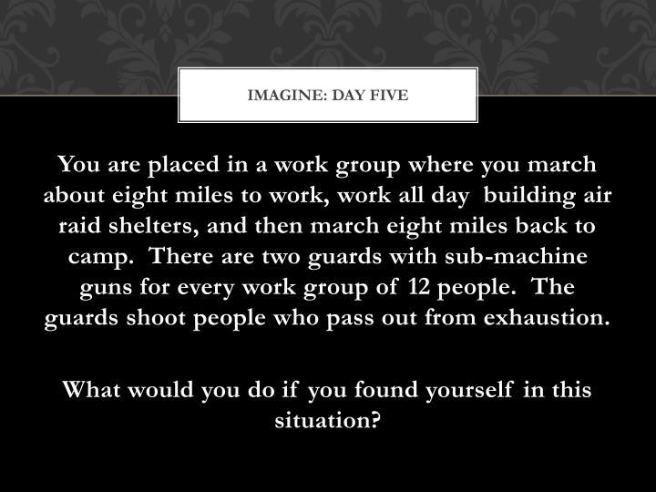 Imagine: Day Five