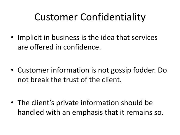 Customer Confidentiality