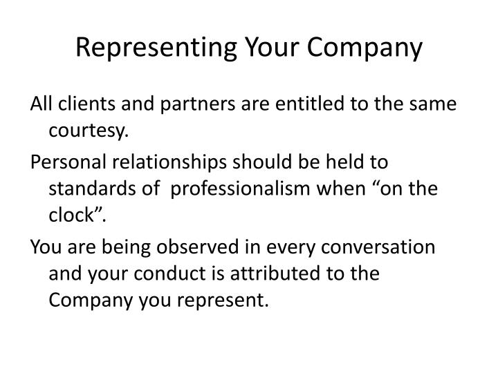 Representing Your Company