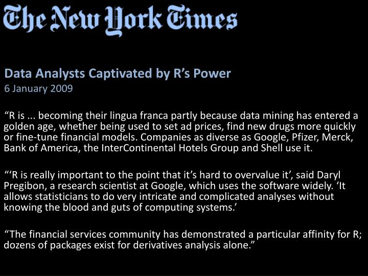 Data Analysts Captivated by R's Power