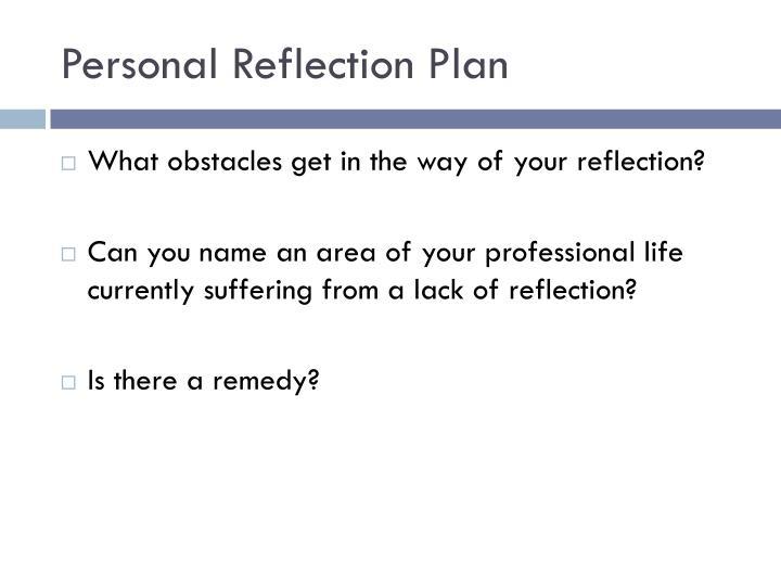 Personal Reflection Plan