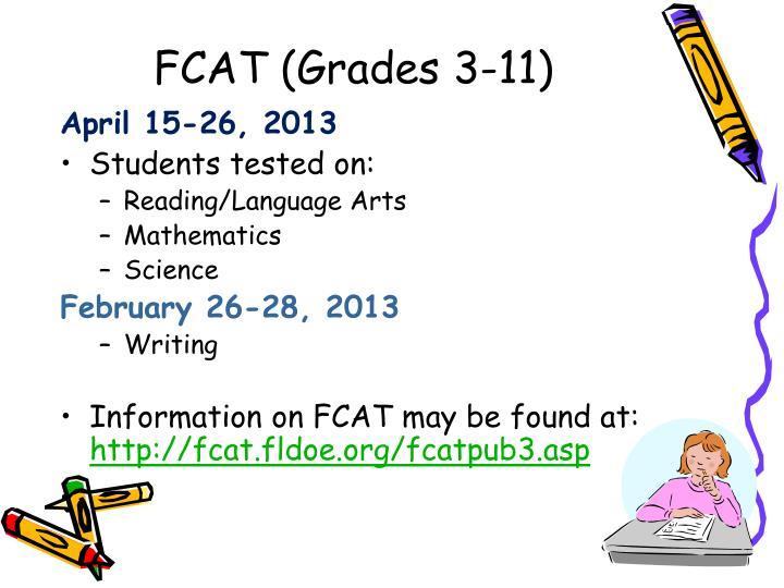 FCAT (Grades 3-11)