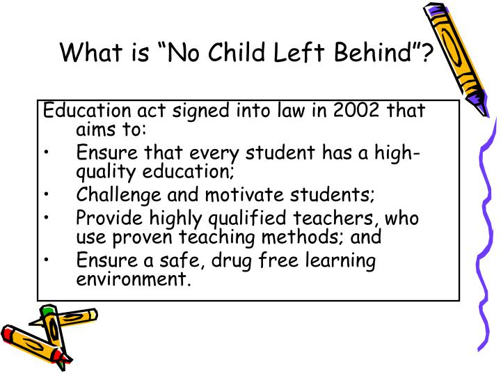 """What is """"No Child Left Behind""""?"""