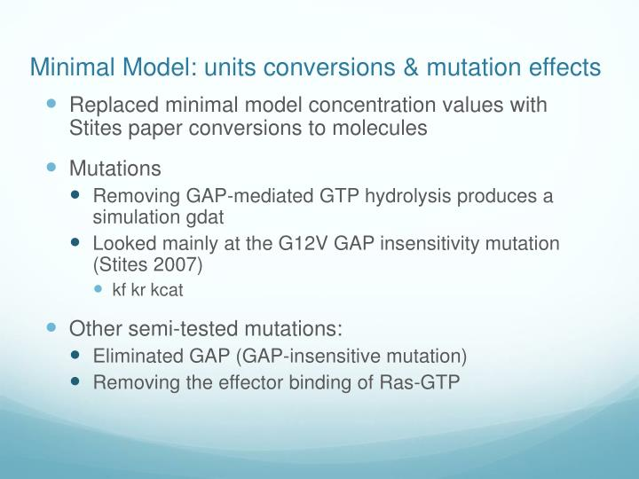 Minimal Model: units conversions & mutation effects
