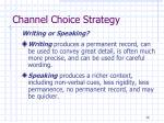channel choice strategy